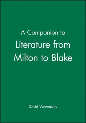 Companion Lit Milton to Blake (Blackwell Companions to Literature and Culture #49) Cover Image