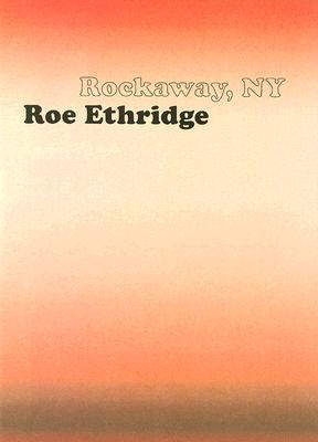Roe Ethridge: Rockaway, NY Cover Image