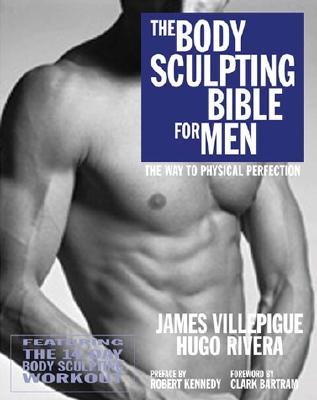 The Body Sculpting Bible for Men: Featuring the 14-Day Body