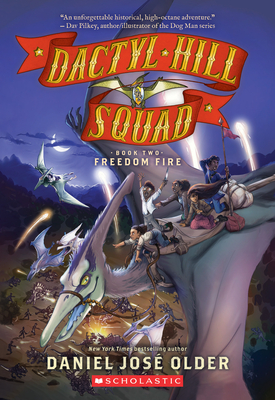 Freedom Fire (Dactyl Hill Squad #2) Cover Image
