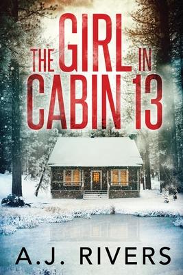 The Girl in Cabin 13 Cover Image