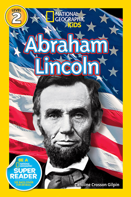 National Geographic Readers: Abraham Lincoln (Readers Bios) Cover Image