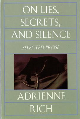 On Lies, Secrets, and Silence: Selected Prose, 1966-1978 Cover Image