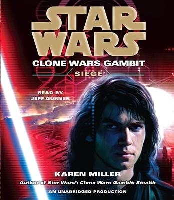 Siege: Star Wars (Clone Wars Gambit) Cover Image