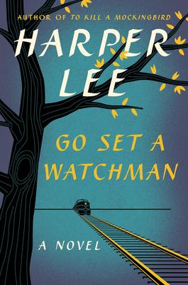 Go Set a WatchmanHarper Lee