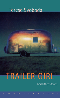 Trailer Girl and Other Stories Cover