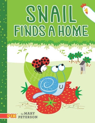 Snail Finds a Home (PIX) Cover Image