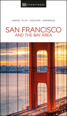 DK Eyewitness San Francisco and the Bay Area (Travel Guide) Cover Image