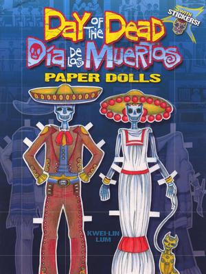 Day of the Dead/Dia de Los Muertos Paper Dolls (Dover Paper Dolls) Cover Image