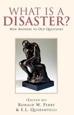 What Is a Disaster?new Answers to Old Questions Cover Image