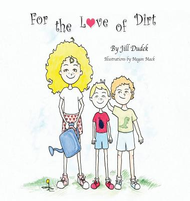 For the Love of Dirt Cover Image