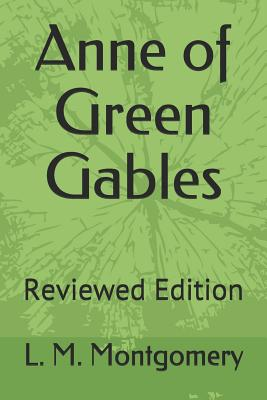 Anne of Green Gables: Reviewed Edition Cover Image