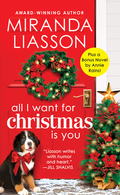All I Want for Christmas Is You: Two full novels for the price of one (Angel Falls #3) Cover Image