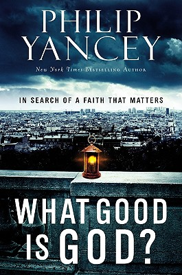 What Good Is God? Cover