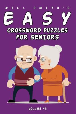 Will Smith Easy Crossword Puzzle For Seniors - Volume 3 Cover Image