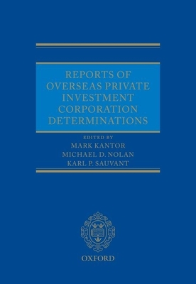 Reports of Overseas Private Investment Corporation Determinations Cover Image