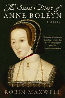 The Secret Diary of Anne Boleyn: A Novel Cover Image
