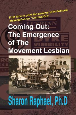 Coming Out: The Emergence of the Movement Lesbian Cover Image