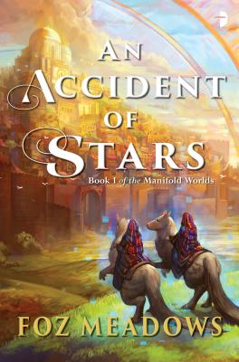 An Accident of Stars: Book I of the Manifold Worlds Cover Image