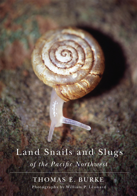 Land Snails and Slugs of the Pacific Northwest Cover Image