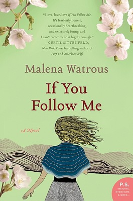 Cover Image for If You Follow Me: A Novel