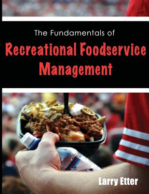 The Fundamentals of Recreational Foodservice Management Cover Image