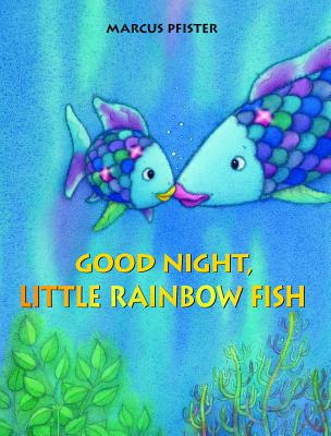 Good Night, Little Rainbow Fish Cover Image
