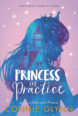 The Rosewood Chronicles #2: Princess in Practice Cover Image