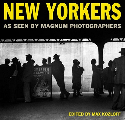 New Yorkers: As Seen by Magnum Photographers Cover Image