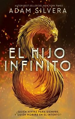 El Hijo Infinito = Infinity Son Cover Image
