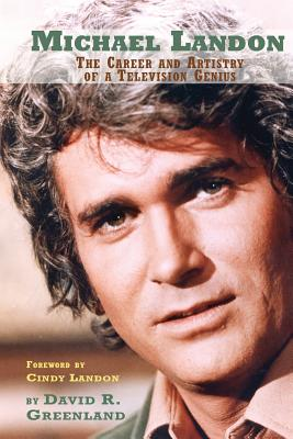 Michael Landon: The Career and Artistry of a Television Genius Cover Image