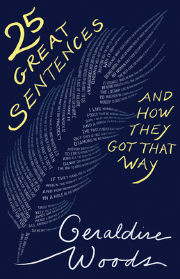 25 Great Sentences and How They Got That Way Cover Image
