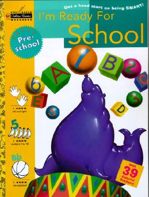 I'm Ready for School (Preschool) (Step Ahead) Cover Image