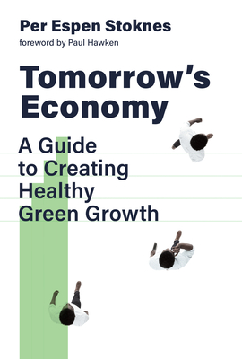 Tomorrow's Economy: A Guide to Creating Healthy Green Growth Cover Image