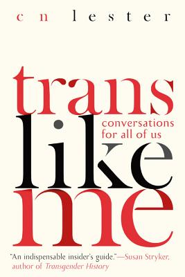 Trans Like Me: Conversations for All of Us Cover Image