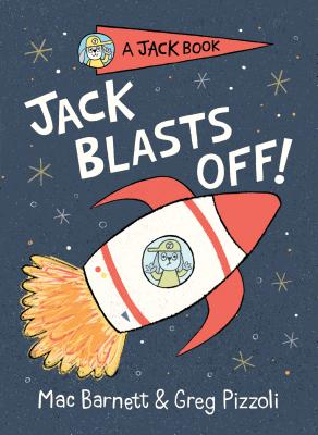 Jack Blasts Off (A Jack Book #2) Cover Image