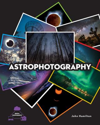 Astrophotography (Digital Photography) Cover Image