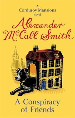 A Conspiracy of Friends. Alexander McCall Smith Cover Image