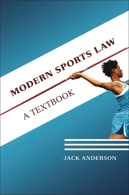 Modern Sports Law: A Textbook Cover Image