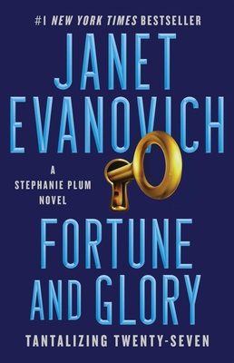 Fortune and Glory: Tantalizing Twenty-Seven (Stephanie Plum #27) Cover Image