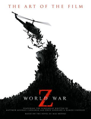 World War Z: The Art of the Film Cover Image