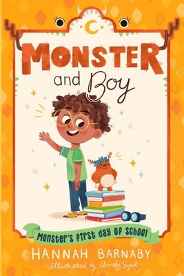 Monster and Boy: Monster's First Day of School Cover Image