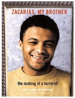 Zacarias, My Brother: The Making of a Terrorist Cover Image