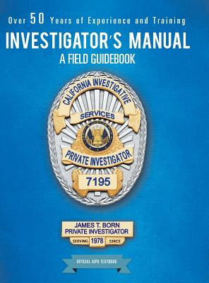 Investigator's Manual: A Field Guidebook Cover Image