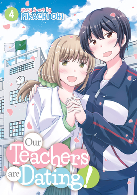 Our Teachers Are Dating! Vol. 4 Cover Image