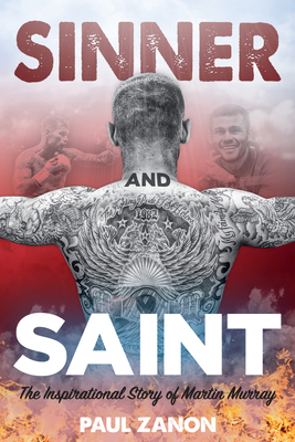 Sinner and Saint: The Inspirational Story of Martin Murray Cover Image