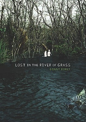 Lost in the River of Grass Cover