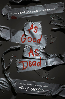 As Good as Dead: The Finale to A Good Girl's Guide to Murder Cover Image