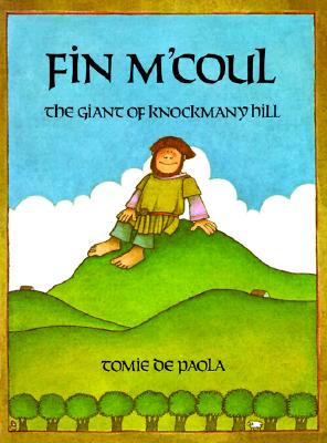 Fin M'Coul: The Giant of Knockmany Hill Cover Image