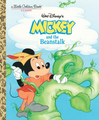 Disney's Mickey and the Beanstalk: A Little Golden Book Classic